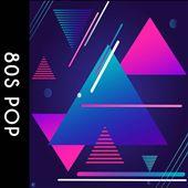 Playlist: 80s Pop [Rhino]