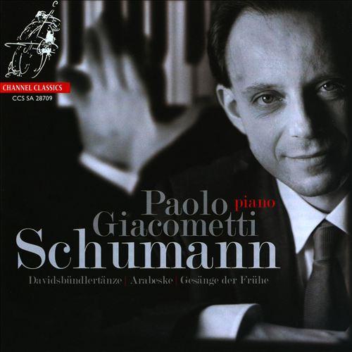 Schumann: Davidsbündlertanze; Arabeske; Gesänge der Frühe