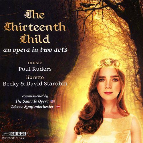 Poul Ruders: The Thirteenth Child