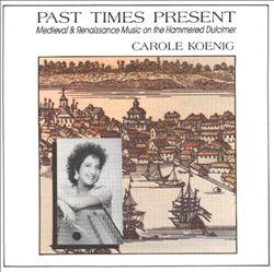 Past Times Present: Medieval & Renaissance Music on the Hammered Dulcimer