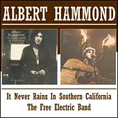 It Never Rains in Southern California/Free Electric Band