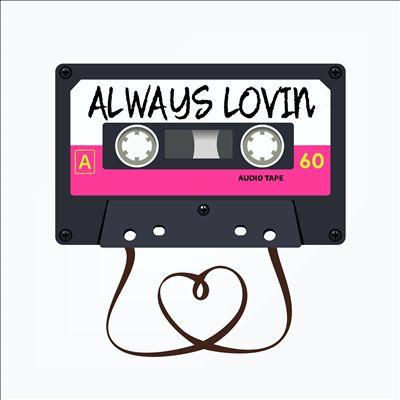 Always Lovin