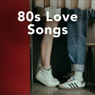 80s Love Songs [Feb 05, 2021]
