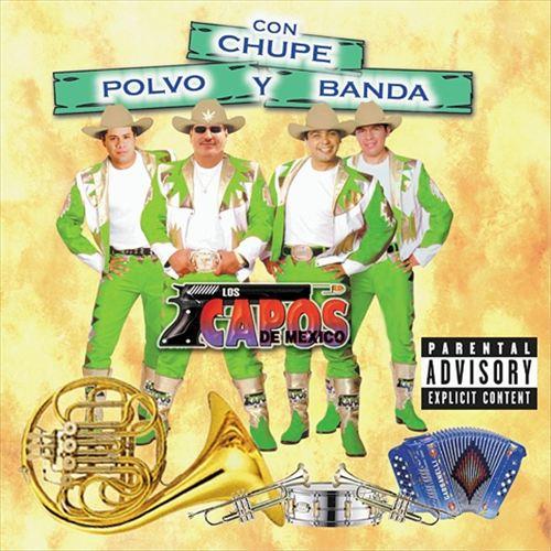 Con Chupe, Polvo y Banda