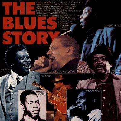 The Blues Story: Elmore James, Jimmy Reed, Otis Rush, Muddy Waters