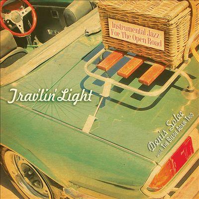 Trav'lin Light: Instrumental Jazz for the Open Road