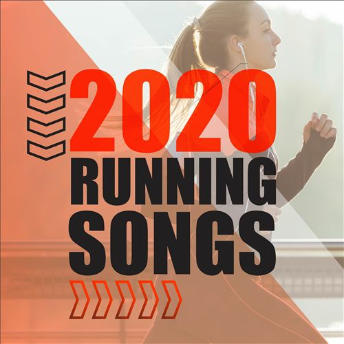 2020 Running Songs (Jogging Tracks for the New Year)