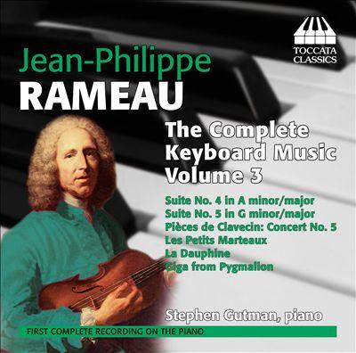 Jean-Philippe Rameau: The Complete Keyboard Music, Vol. 3