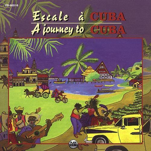 A Journey to Cuba [Playasound]