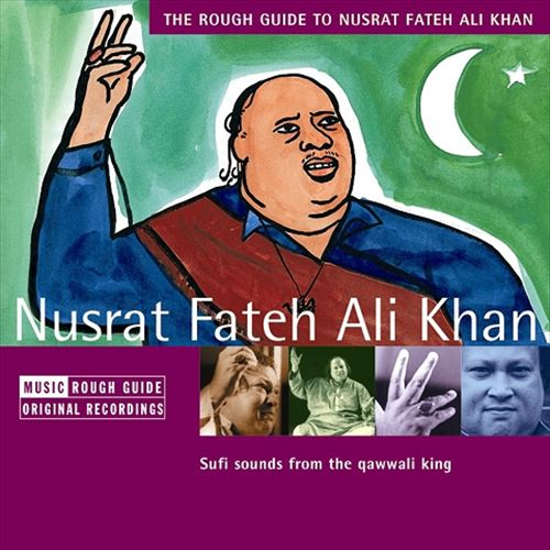 The Rough Guide to Nusrat Fateh Ali Khan