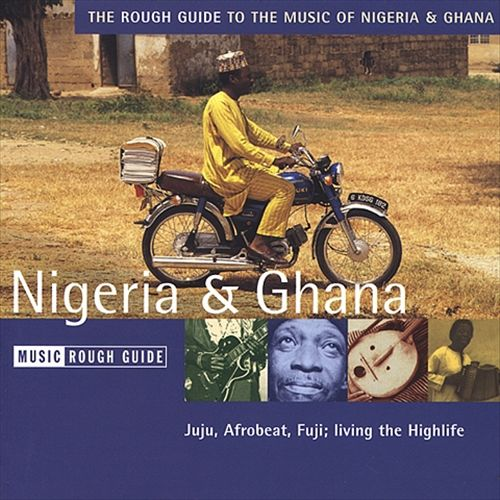 The Rough Guide to the Music of Nigeria and Ghana