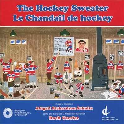 Abigail Richardson-Schulte: The Hockey Sweater (Le Chandail de Hockey)