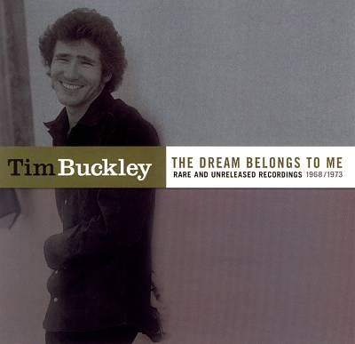 The Dream Belongs to Me: Rarities & Unreleased 1968-1973