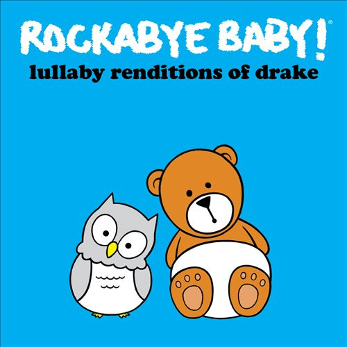 Rockabye Baby! Lullaby Renditions of Drake
