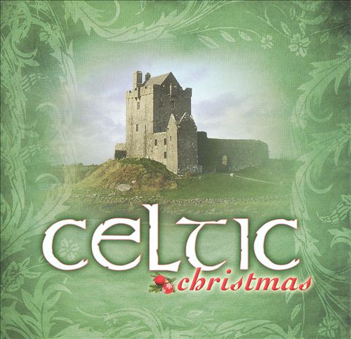 Celtic Christmas [Laserlight 2007]