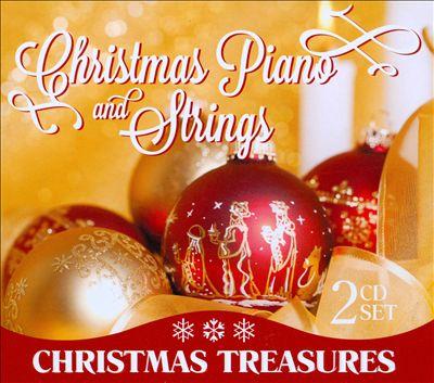 Christmas Piano and Strings: Christmas Treasures