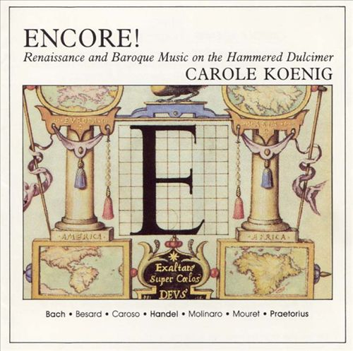Encore! Renaissance and Baroque Music on the Hammered Dulcimer