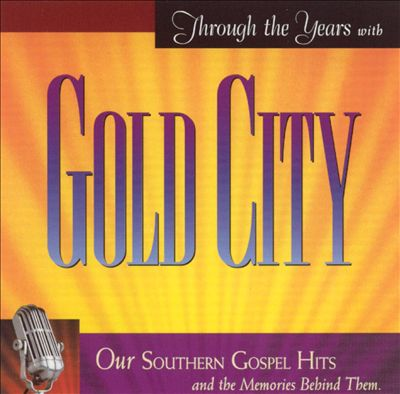 Through the Years with Gold City