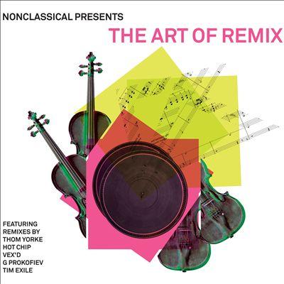 Nonclassical Presents: The Art of Remix