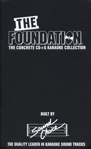 Foundation: The Concrete CD+G Karaoke Collection