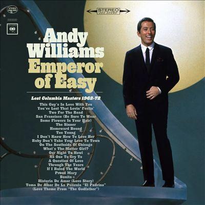 Emperor of Easy: Lost Columbia Masters 1962-72
