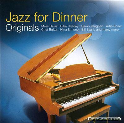 Originals: Jazz for Dinner