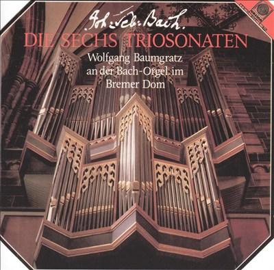 Bach: Die Sechs Triosonaten