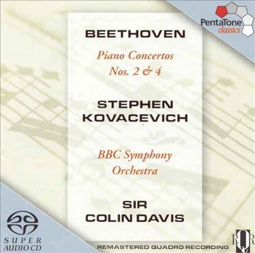 Beethoven: Piano Concertos No. 2 & 4