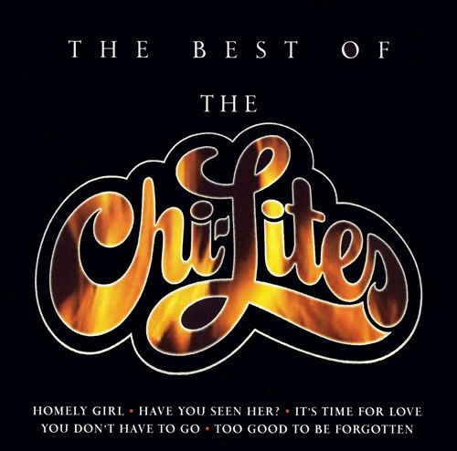 The Best of the Chi-Lites [Music Club International]