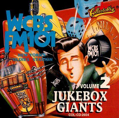 Jukebox Giants: WCBS New York, Vol. 2