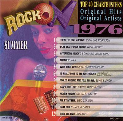 Rock On 1976: Summer