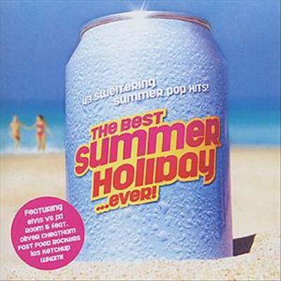 Best Summer Holiday...Ever! 2003
