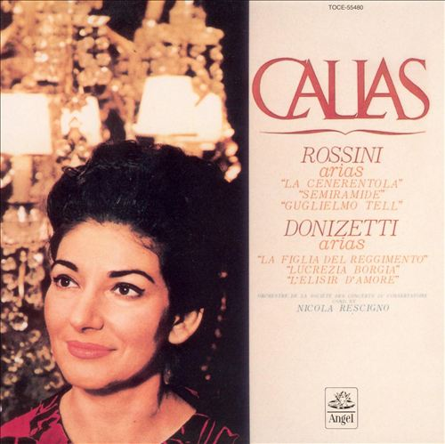 Callas sings Rossini and Donizetti Arias