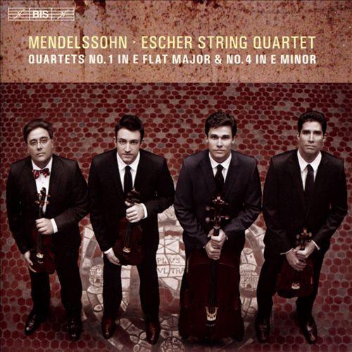 Mendelssohn: Quartets Nos. 1 & 4
