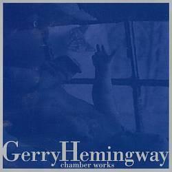 Gerry Hemingway: Chamber Works