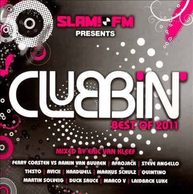 Slam! FM Presents Clubbin: Best of 2011
