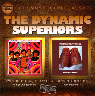 The Dynamic Superiors/Pure Pleasure