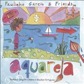 Aquarela: Traditional Songs for Children