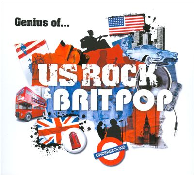 Genius of... US Rock & Brit Pop