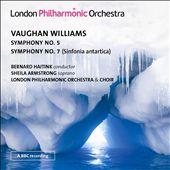 Vaughan Williams: Symphony No. 5; Symphony No. 7 (Sinfonia antartica)