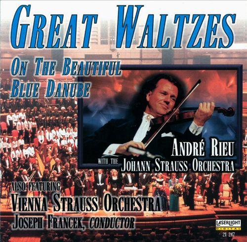 Great Waltzes: On the Beautiful Blue Danube