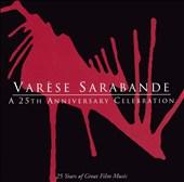 Varèse Sarabande: A 25th Anniversary Celebration