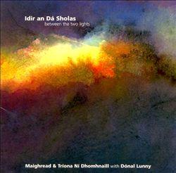 Idir an Dá Sholas (Between the Two Lights)