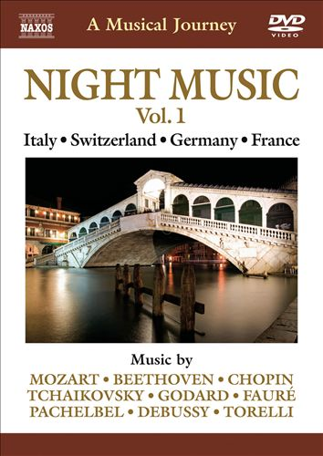 Night Music, Vol. 1: A Nocturnal Musical Tour of Italy, Switzerland, Germany and France