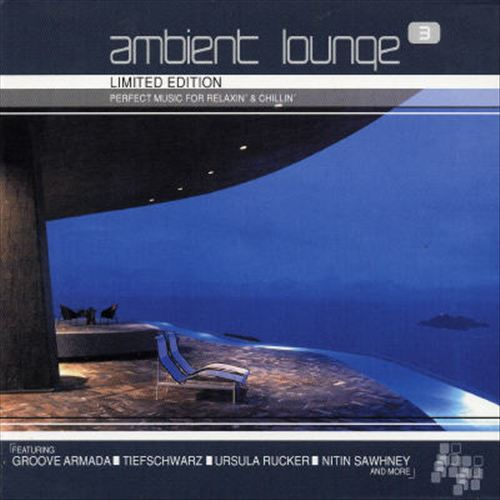 Ambient Lounge, Vol. 3