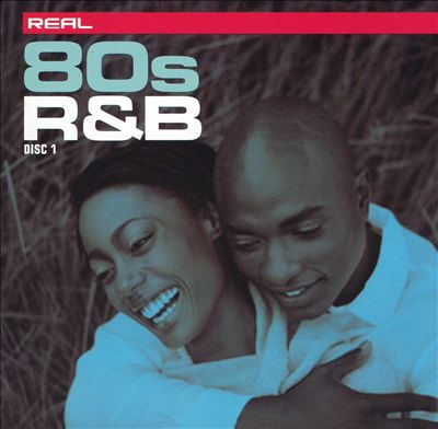 Real 80's R&B [Disc 1]
