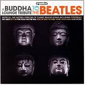 Buddha Lounge Tribute to the Beatles