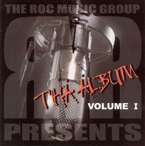 The Roc Music Group Presents: Tha Album, Vol. 1