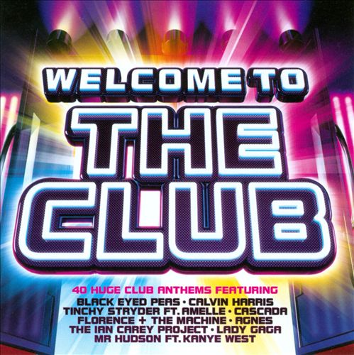 Welcome to the Club [2009]