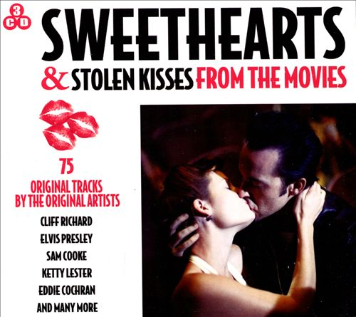 Sweethearts and Stolen Kisses: From the Movies